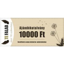Te Falad 10 000 Ft értékű ajándékutalvány
