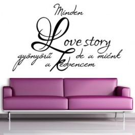 Minden love story gyönyörű falmatrica